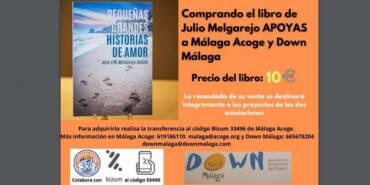 «Pequeñas grandes historias de amor» a beneficio de Málaga Acoge y Down Málaga